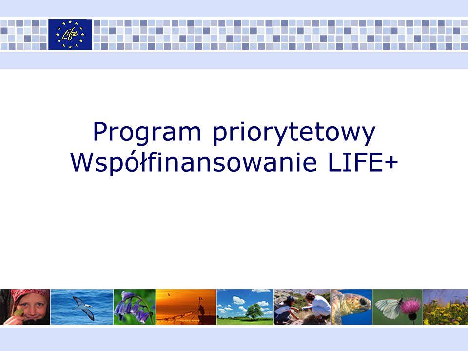 Program priorytetowy Współfinansowanie LIFE +