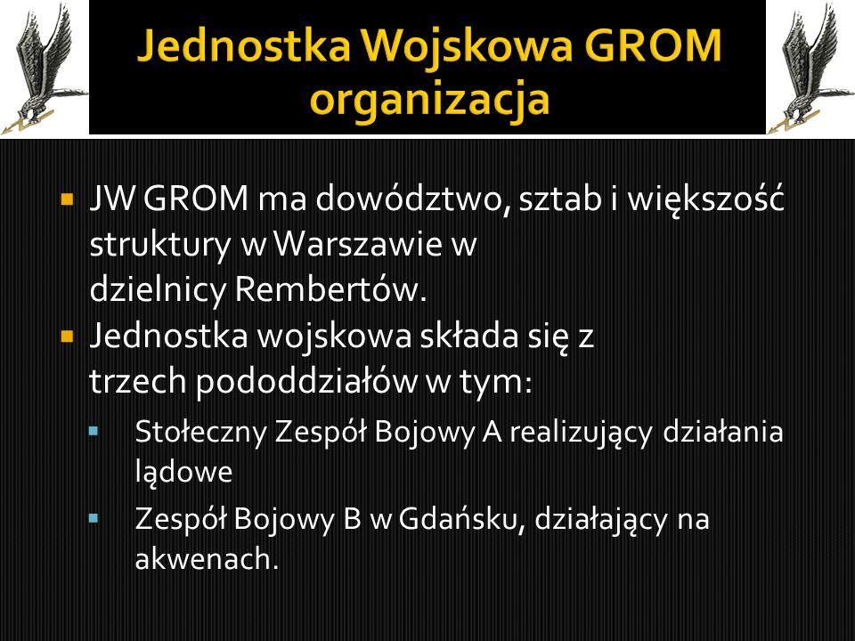  JW GROM ma dowództwo, sztab i większość struktury w Warszawie w dzielnicy Rembertów.  Jednostka wojskowa składa się z trzech pododdziałów w tym: 