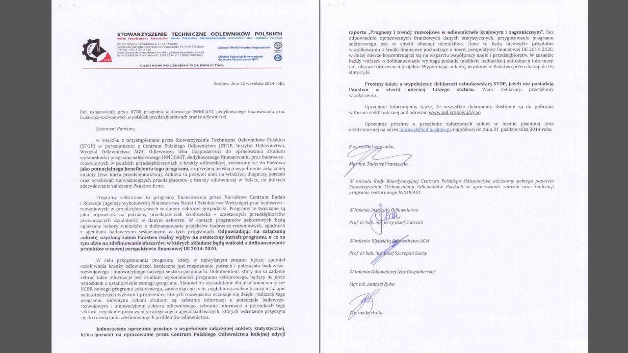 Informacja o stanie prac nad wnioskiem o ustanowienie programu sektorowego INNOCAST, dedykowanego polskiej branży odlewniczej STOP zwrócił się z prośbą o przesłanie ww.