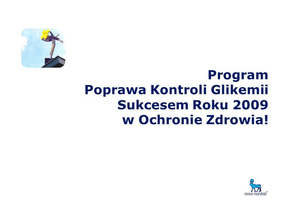 Program Poprawa Kontroli Glikemii Sukcesem Roku 2009 w Ochronie Zdrowia!