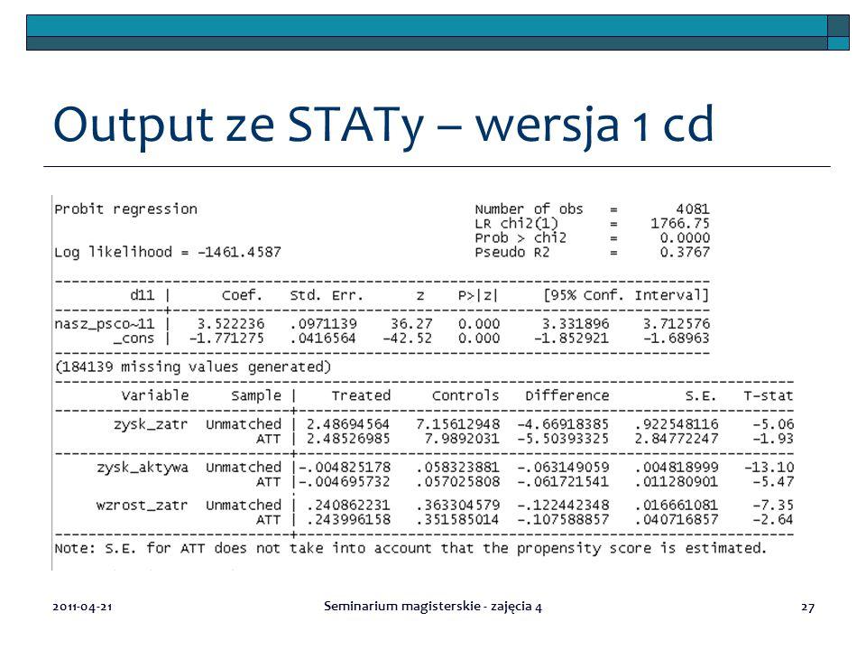 Output ze STATy – wersja 1 cd 2011-04-21Seminarium magisterskie - zajęcia 427