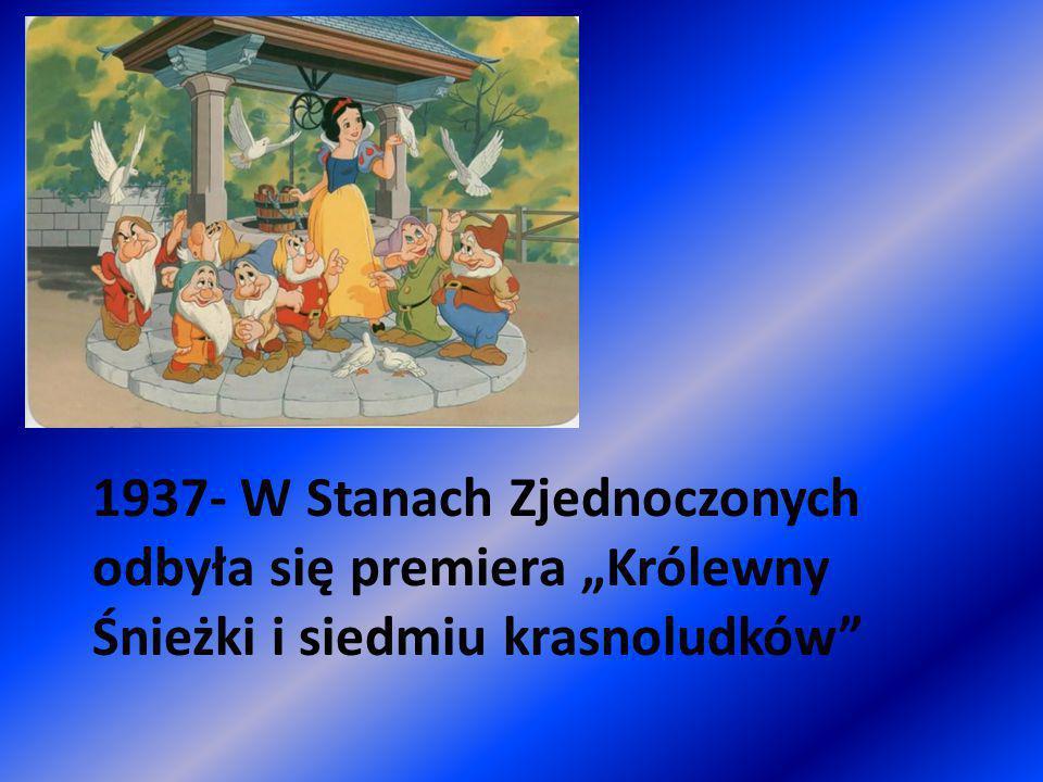 """1937- W Stanach Zjednoczonych odbyła się premiera """"Królewny Śnieżki i siedmiu krasnoludków"""