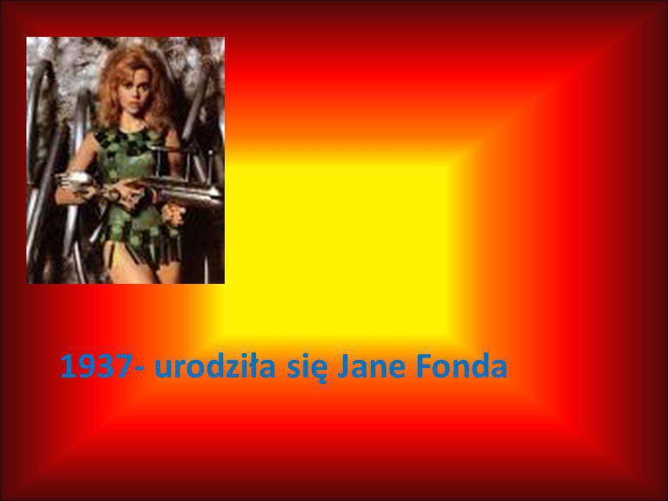1937- urodziła się Jane Fonda