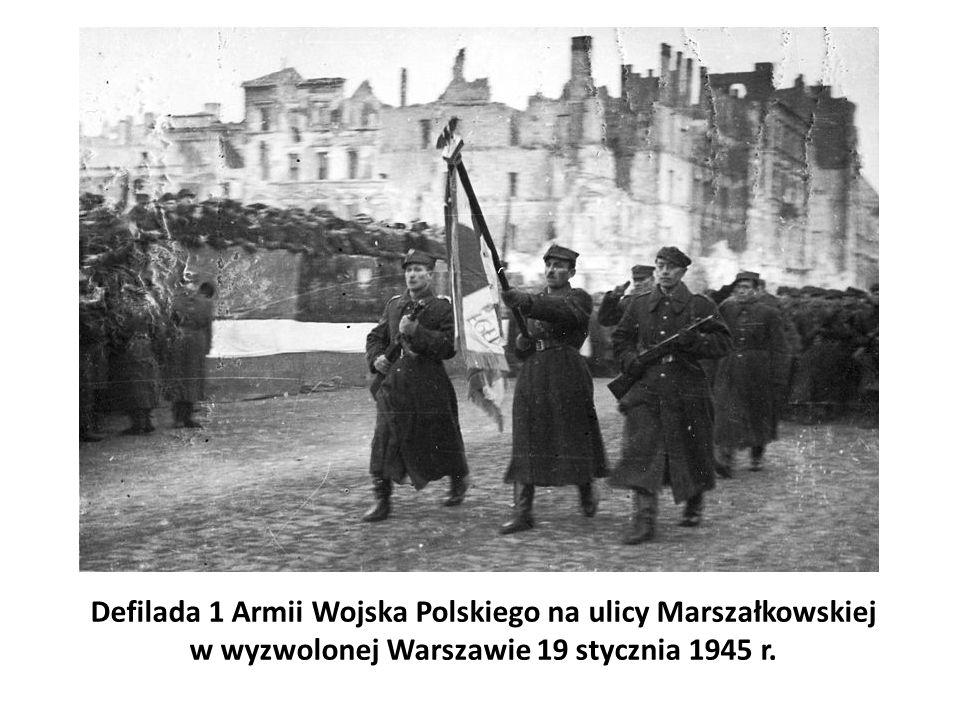Defilada 1 Armii Wojska Polskiego na ulicy Marszałkowskiej w wyzwolonej Warszawie 19 stycznia 1945 r.