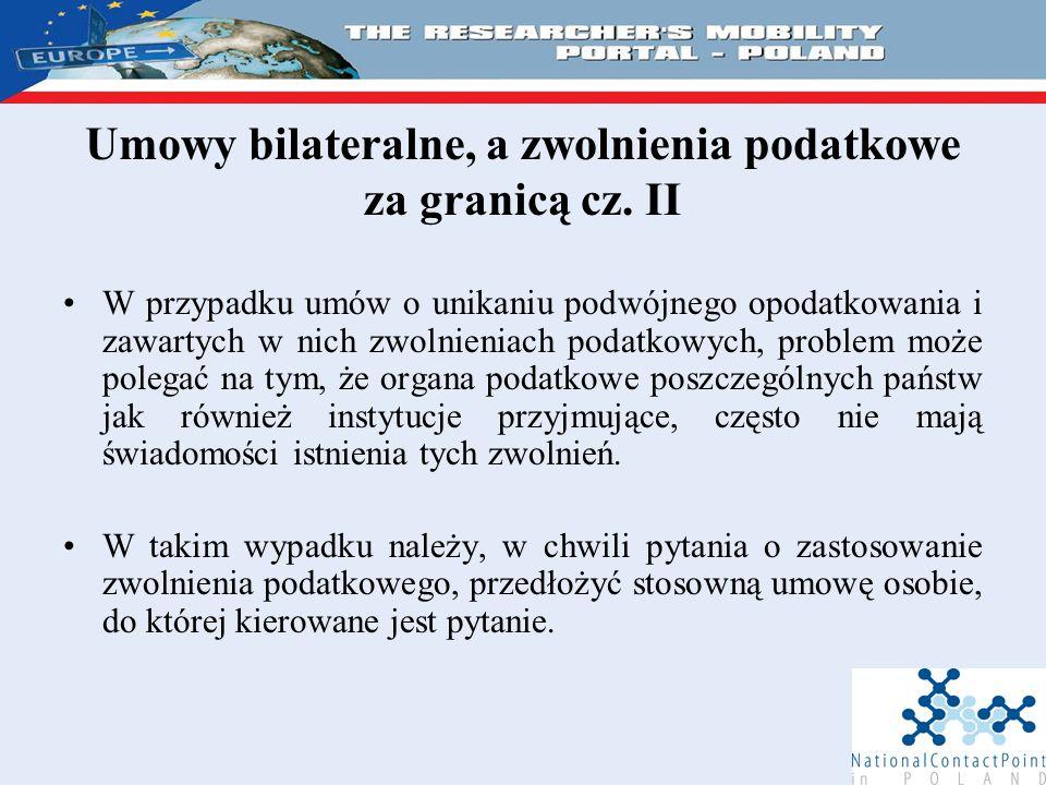 Umowy bilateralne, a zwolnienia podatkowe za granicą cz.