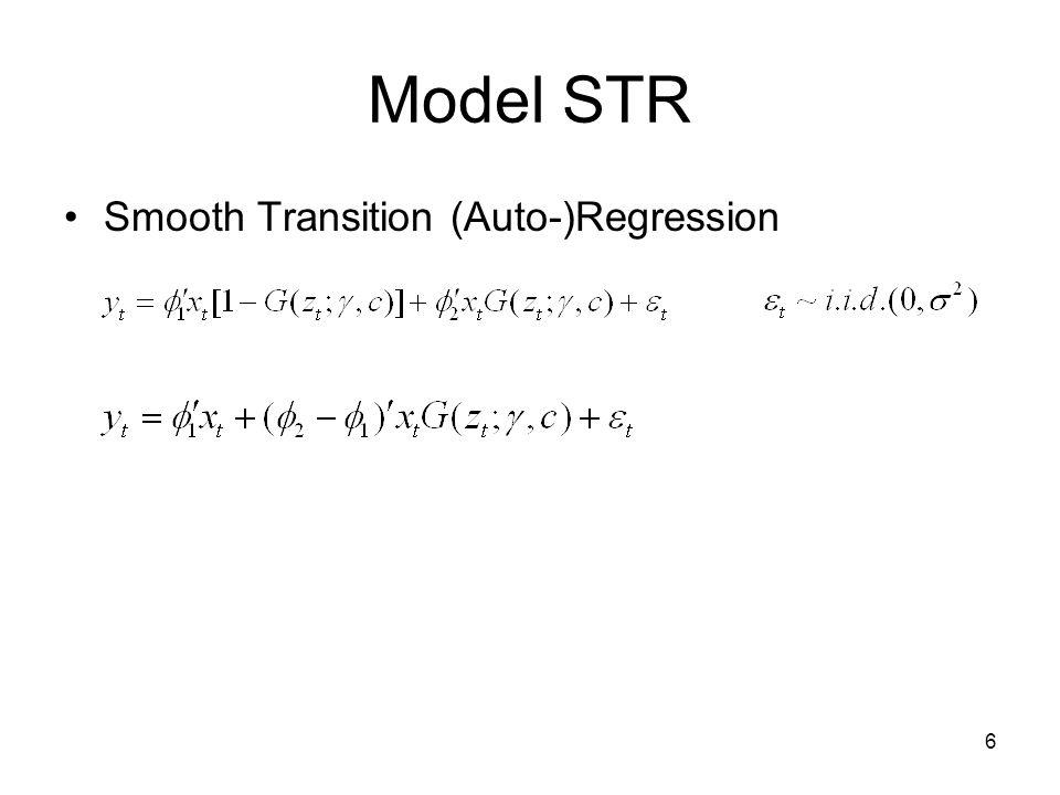 6 Model STR Smooth Transition (Auto-)Regression