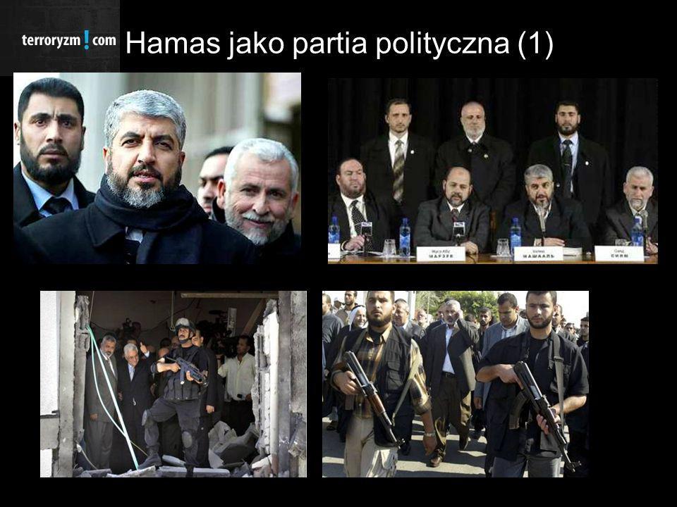 Hamas jako partia polityczna (2) Wizyty przedstawicieli Hamasu w Rosji, Turcji oraz krajach arabskich (m.in.