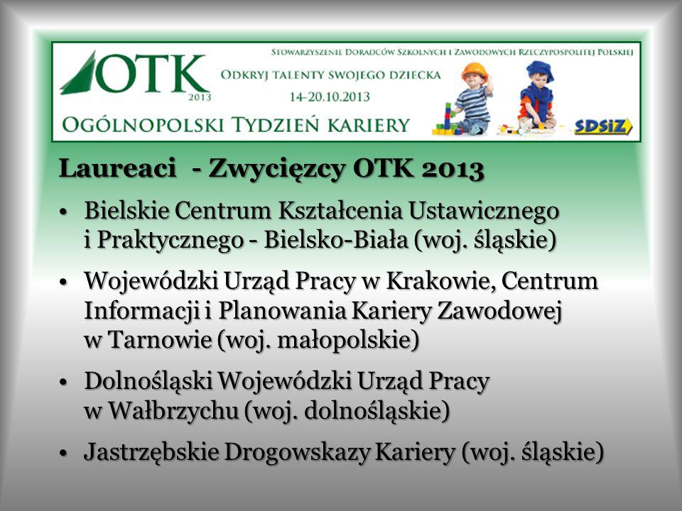 Laureaci - Zwycięzcy OTK 2013 Bielskie Centrum Kształcenia Ustawicznego i Praktycznego - Bielsko-Biała (woj. śląskie)Bielskie Centrum Kształcenia Usta