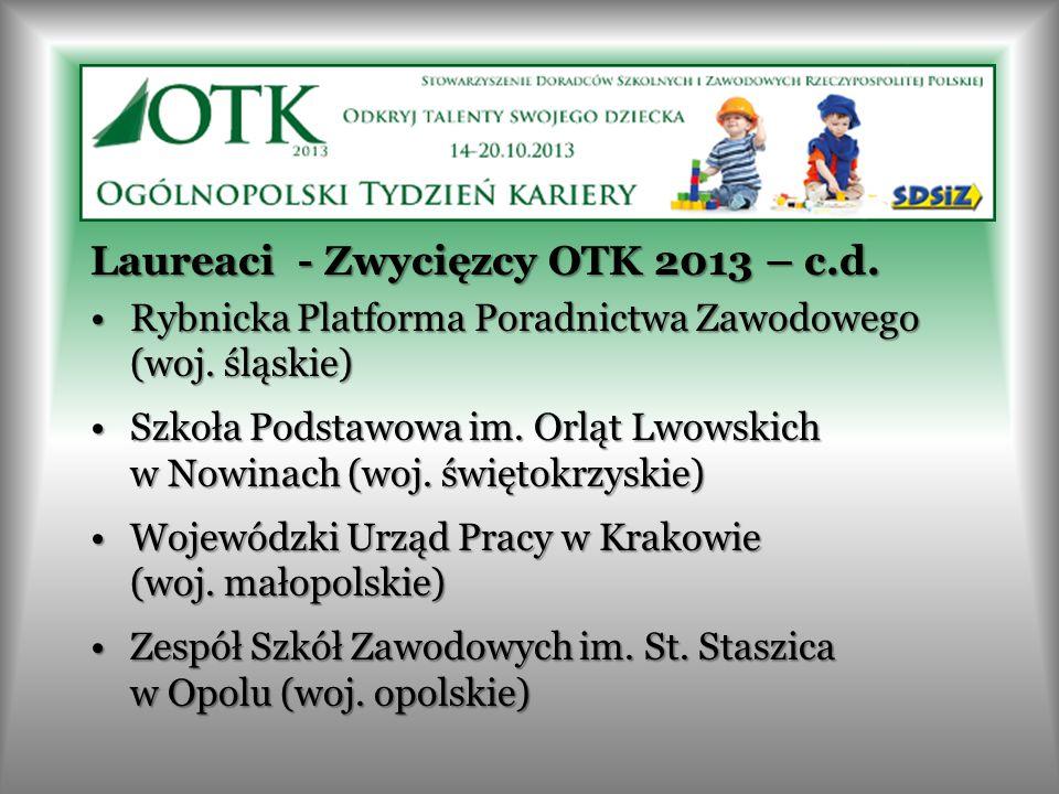 Laureaci - Zwycięzcy OTK 2013 – c.d. Rybnicka Platforma Poradnictwa Zawodowego (woj. śląskie)Rybnicka Platforma Poradnictwa Zawodowego (woj. śląskie)