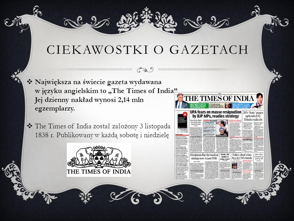 """ Największa na świecie gazeta wydawana w języku angielskim to """"The Times of India ."""