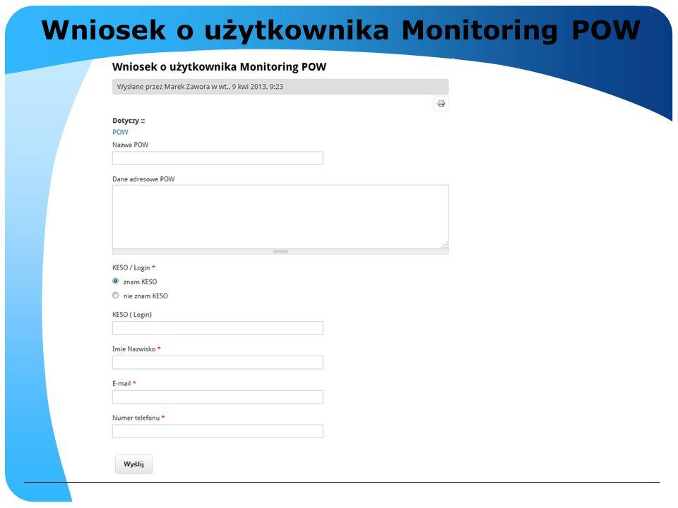 Wniosek o użytkownika Monitoring POW