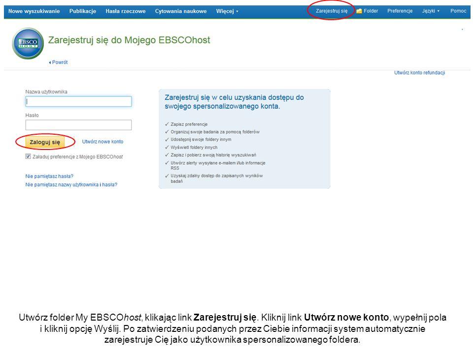 Utwórz folder My EBSCOhost, klikając link Zarejestruj się.