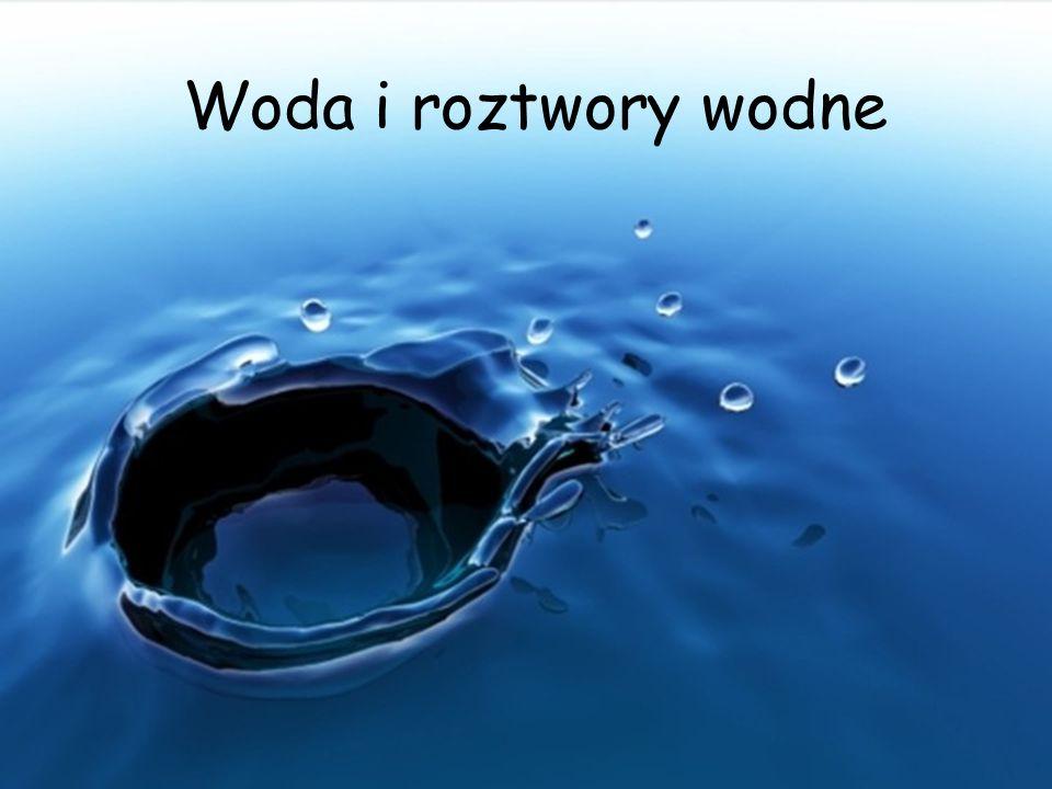 Woda i roztwory wodne