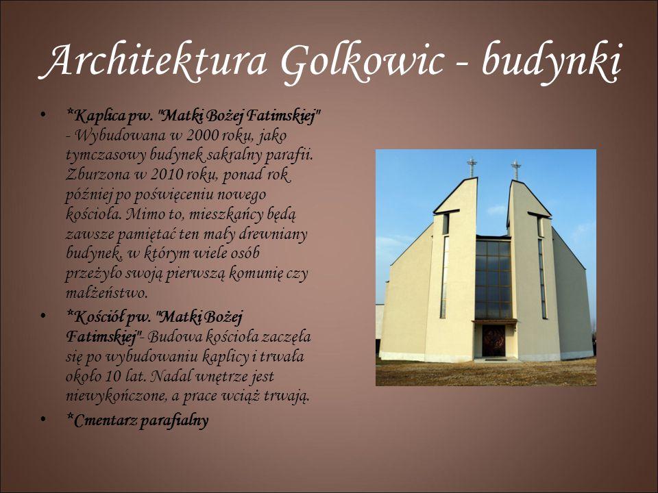 Architektura Golkowic - budynki *Kaplica pw.