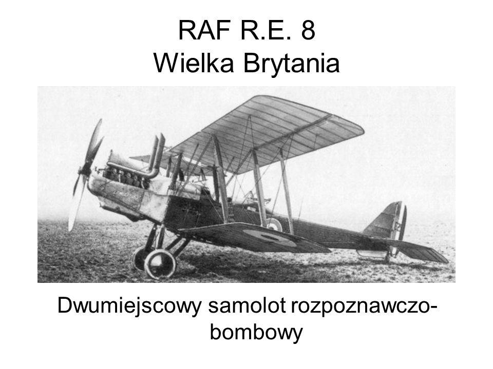 RAF R.E. 8 Wielka Brytania Dwumiejscowy samolot rozpoznawczo- bombowy