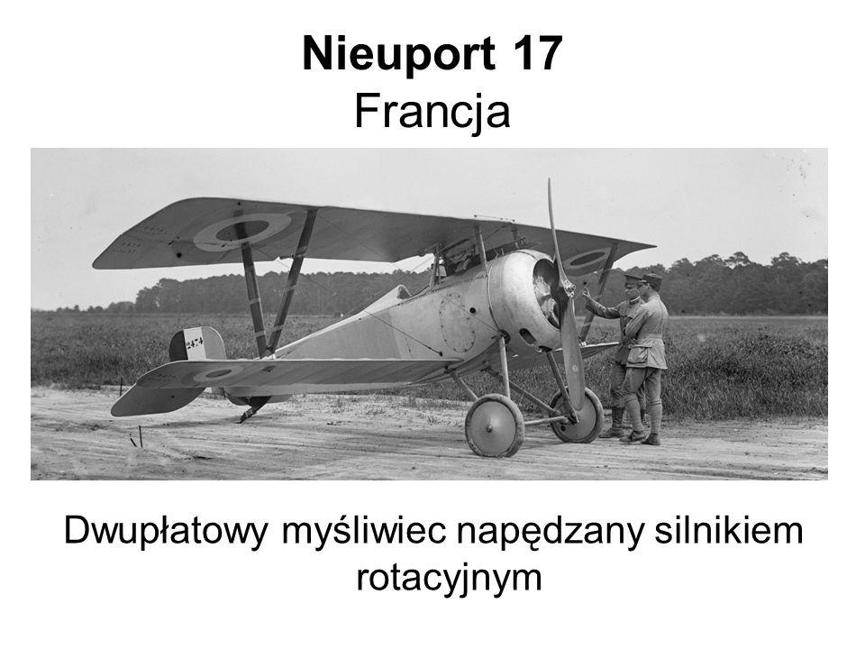 Nieuport 17 Francja Dwupłatowy myśliwiec napędzany silnikiem rotacyjnym