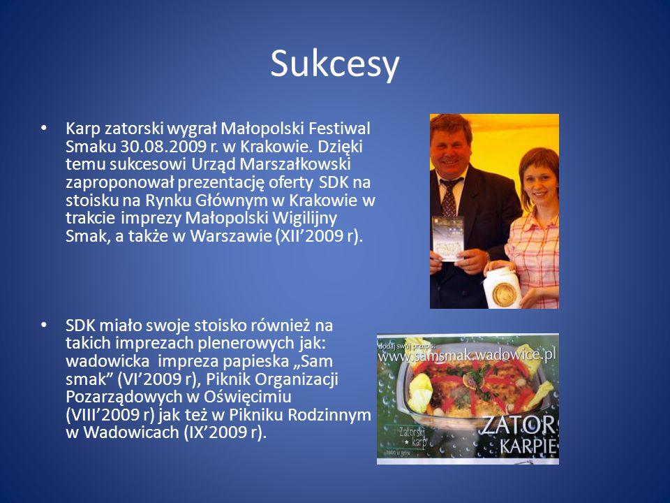 Sukcesy Karp zatorski wygrał Małopolski Festiwal Smaku 30.08.2009 r. w Krakowie. Dzięki temu sukcesowi Urząd Marszałkowski zaproponował prezentację of
