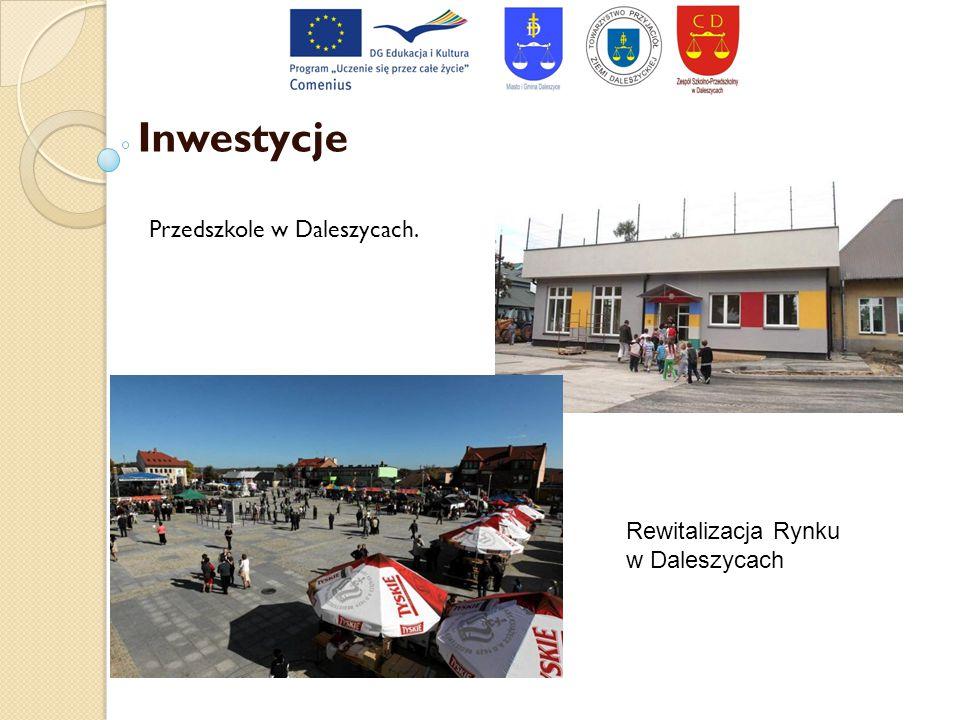 Inwestycje Przedszkole w Daleszycach. Rewitalizacja Rynku w Daleszycach