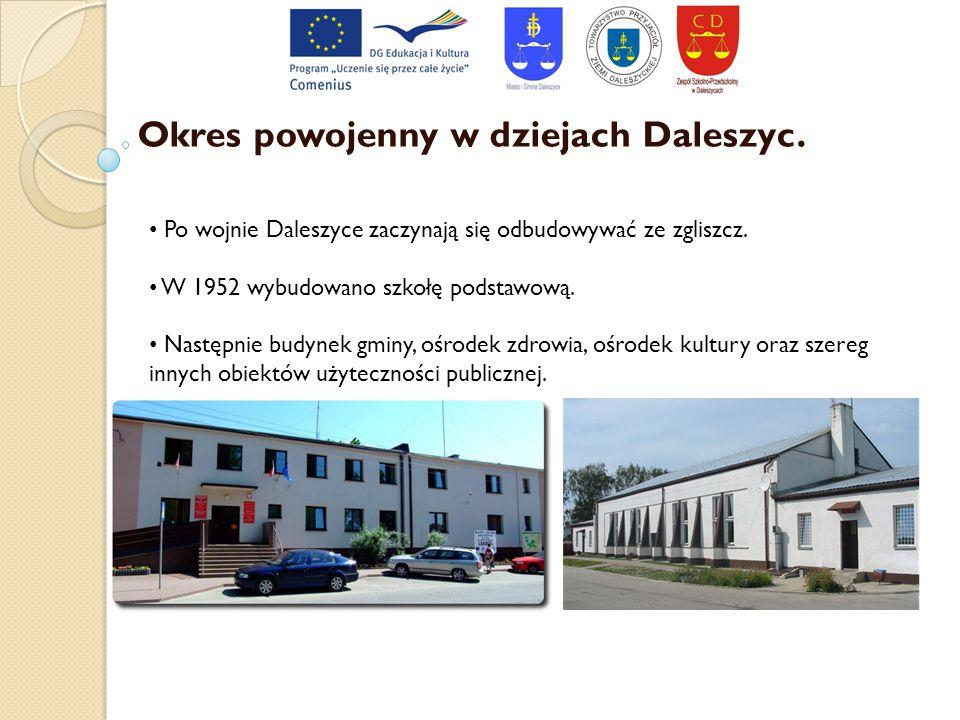 Okres powojenny w dziejach Daleszyc. Po wojnie Daleszyce zaczynają się odbudowywać ze zgliszcz. W 1952 wybudowano szkołę podstawową. Następnie budynek