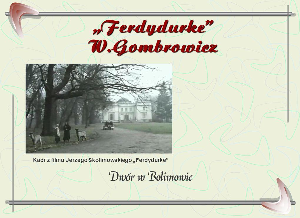 """""""Ferdydurke"""" W.Gombrowicz Dwór w Bolimowie Kadr z filmu Jerzego Skolimowskiego """"Ferdydurke"""""""