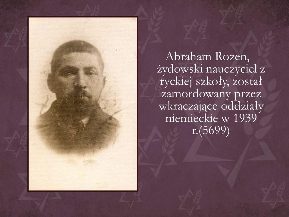 Abraham Rozen, żydowski nauczyciel z ryckiej szkoły, został zamordowany przez wkraczające oddziały niemieckie w 1939 r.(5699)