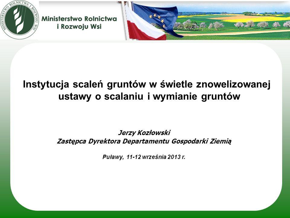 Tekst jednolity ustawy o scalaniu i wymianie gruntów Wersja uchwalona przez Sejm RP 26 lipca 2013r.