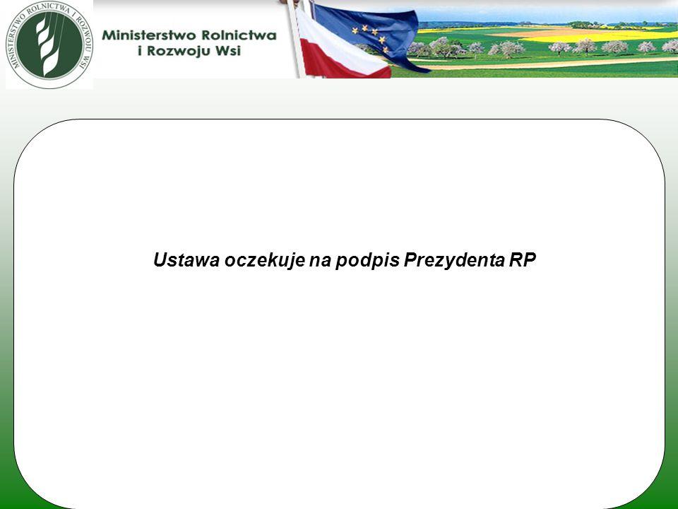 Ustawa oczekuje na podpis Prezydenta RP