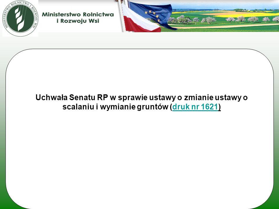 Uchwała Senatu RP w sprawie ustawy o zmianie ustawy o scalaniu i wymianie gruntów (druk nr 1621)druk nr 1621