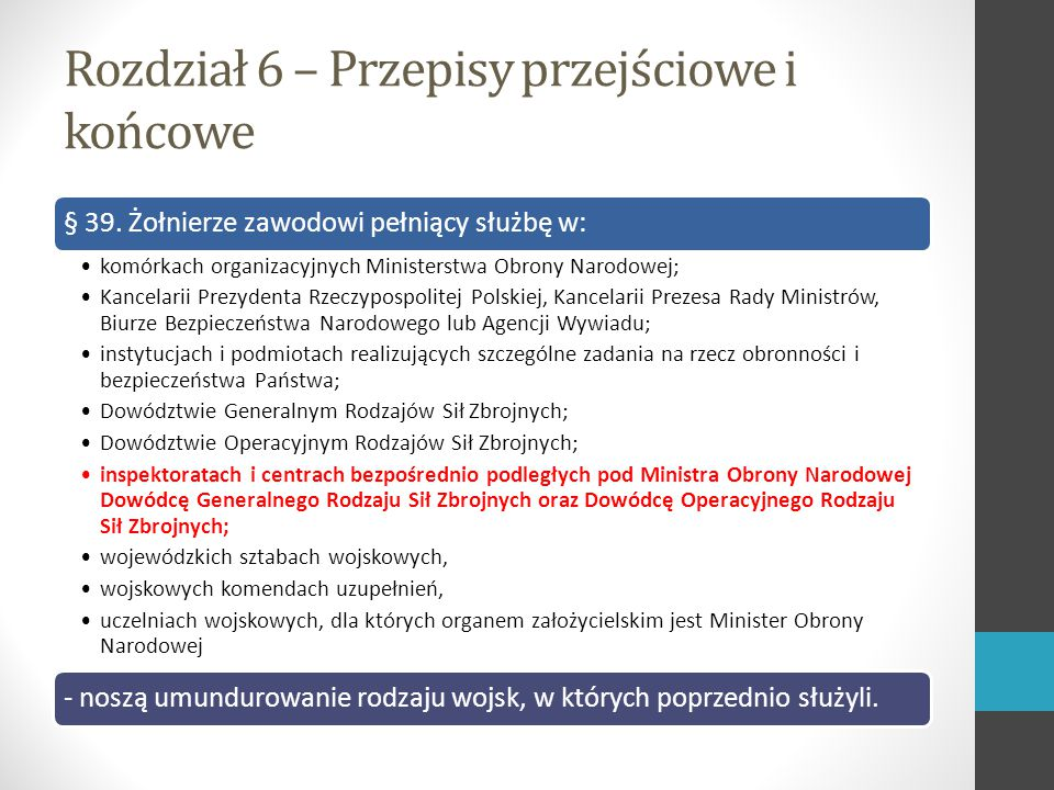Rozdział 6 – Przepisy przejściowe i końcowe § 39.