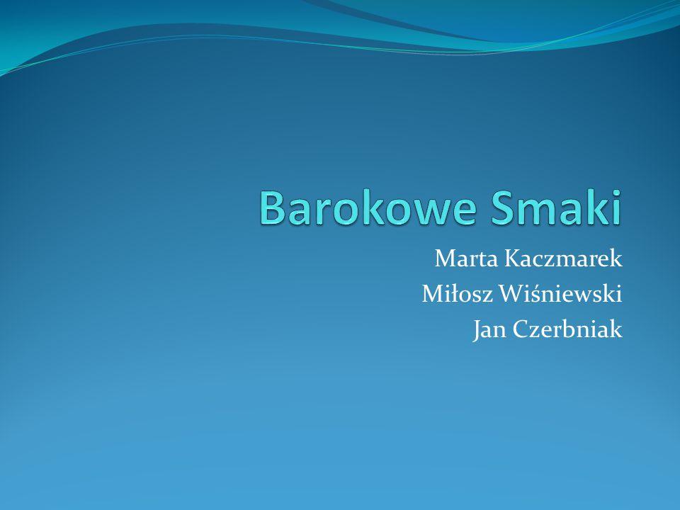Marta Kaczmarek Miłosz Wiśniewski Jan Czerbniak