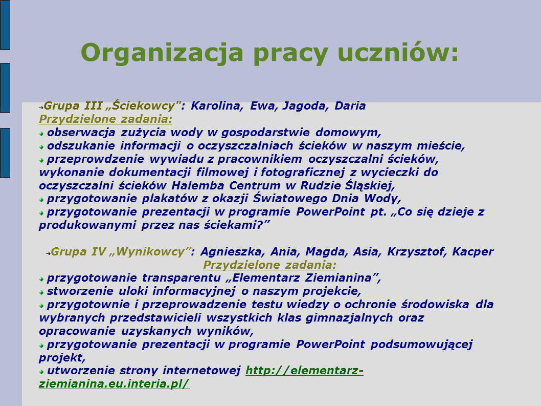 """Organizacja pracy uczniów: ➔ Grupa III """"Ściekowcy"""