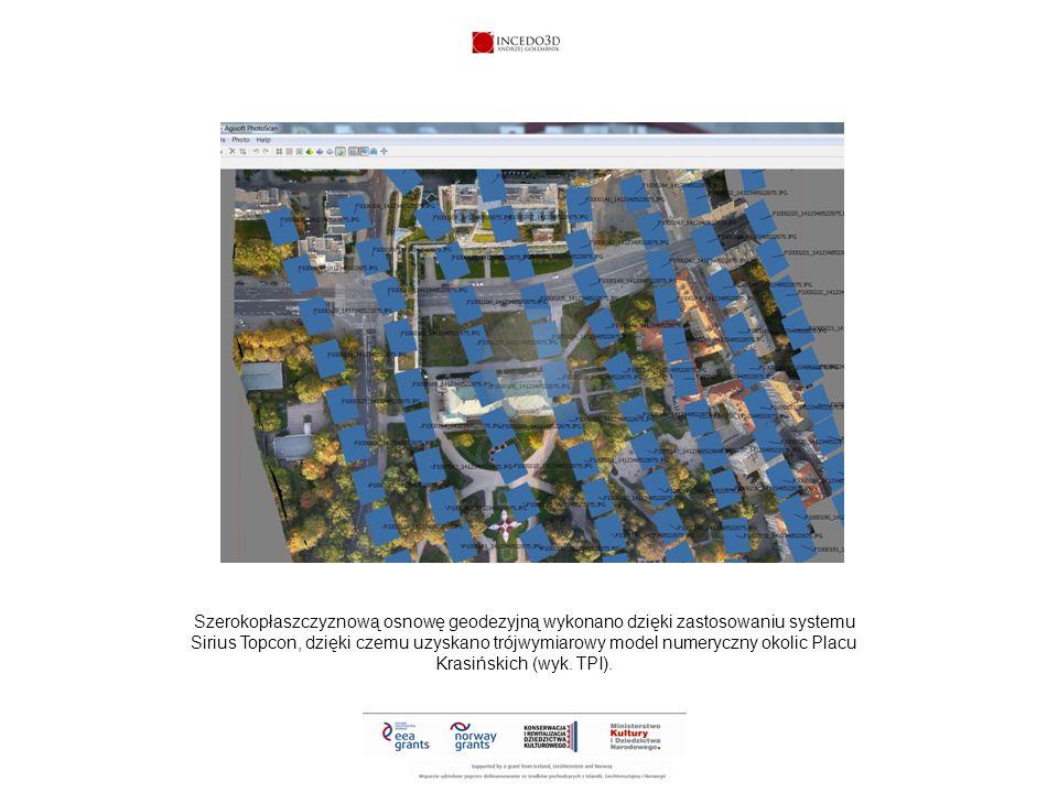 Szerokopłaszczyznową osnowę geodezyjną wykonano dzięki zastosowaniu systemu Sirius Topcon, dzięki czemu uzyskano trójwymiarowy model numeryczny okolic Placu Krasińskich (wyk.