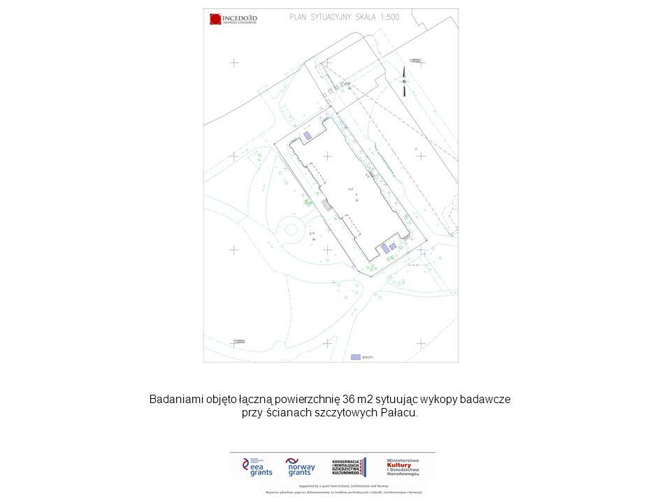 Badaniami objęto łączną powierzchnię 36 m2 sytuując wykopy badawcze przy ścianach szczytowych Pałacu.