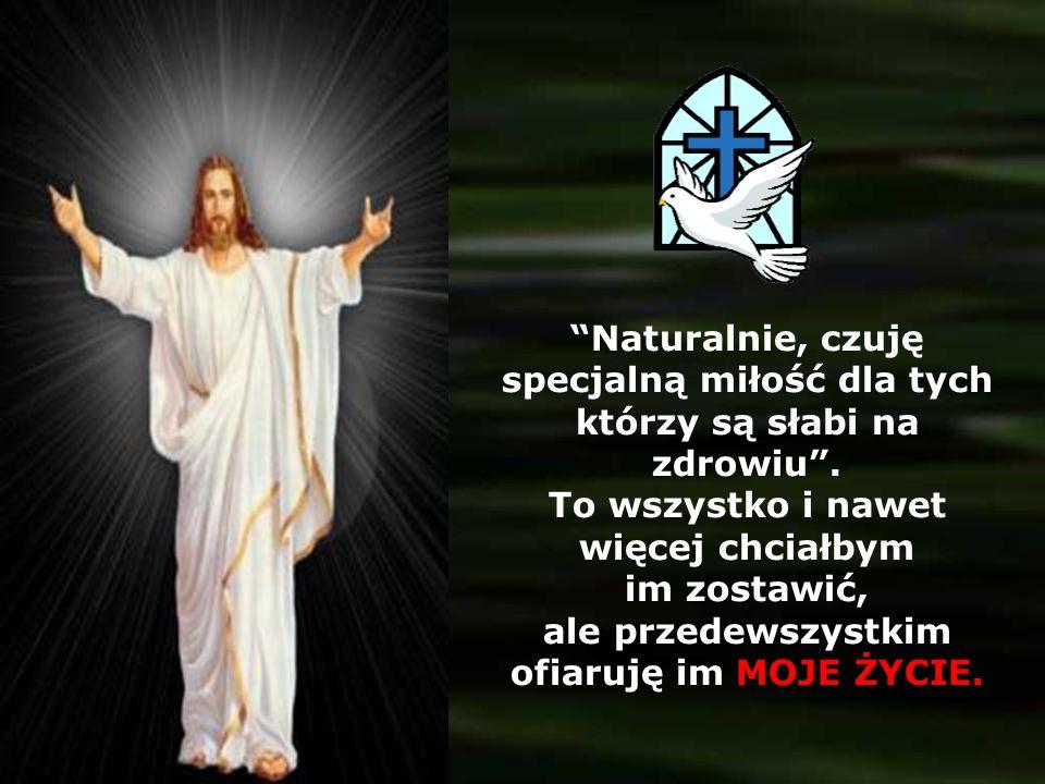 MOJE PRZEBACZENIE: DAJĘ DLA WSZYSTKICH. Aby dzień po dniu, po wielu grzechach zapragnęli powrócić do OJCA.