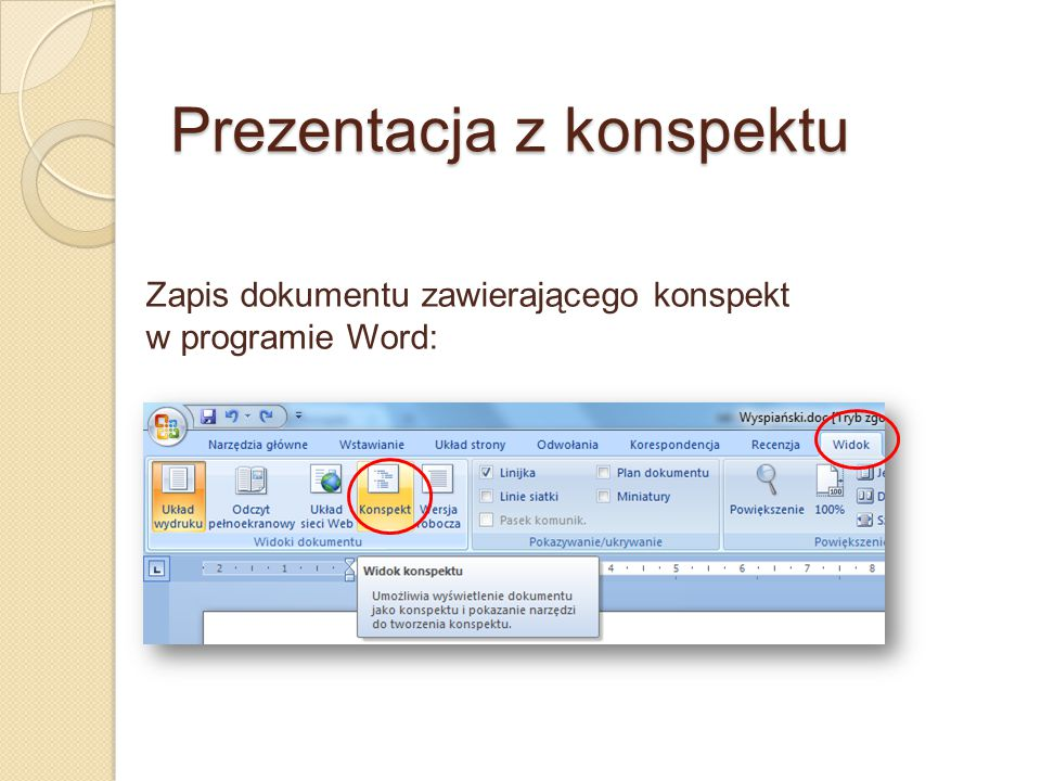 Prezentacja z konspektu Zapis dokumentu zawierającego konspekt w programie Word: