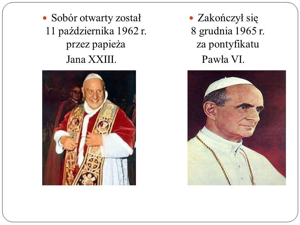 Sobór otwarty został 11 października 1962 r. przez papieża Jana XXIII. Zakończył się 8 grudnia 1965 r. za pontyfikatu Pawła VI.