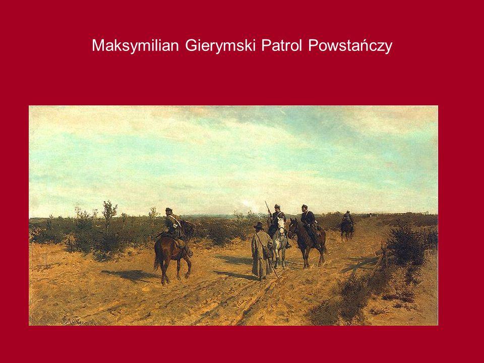 Maksymilian Gierymski Patrol Powstańczy
