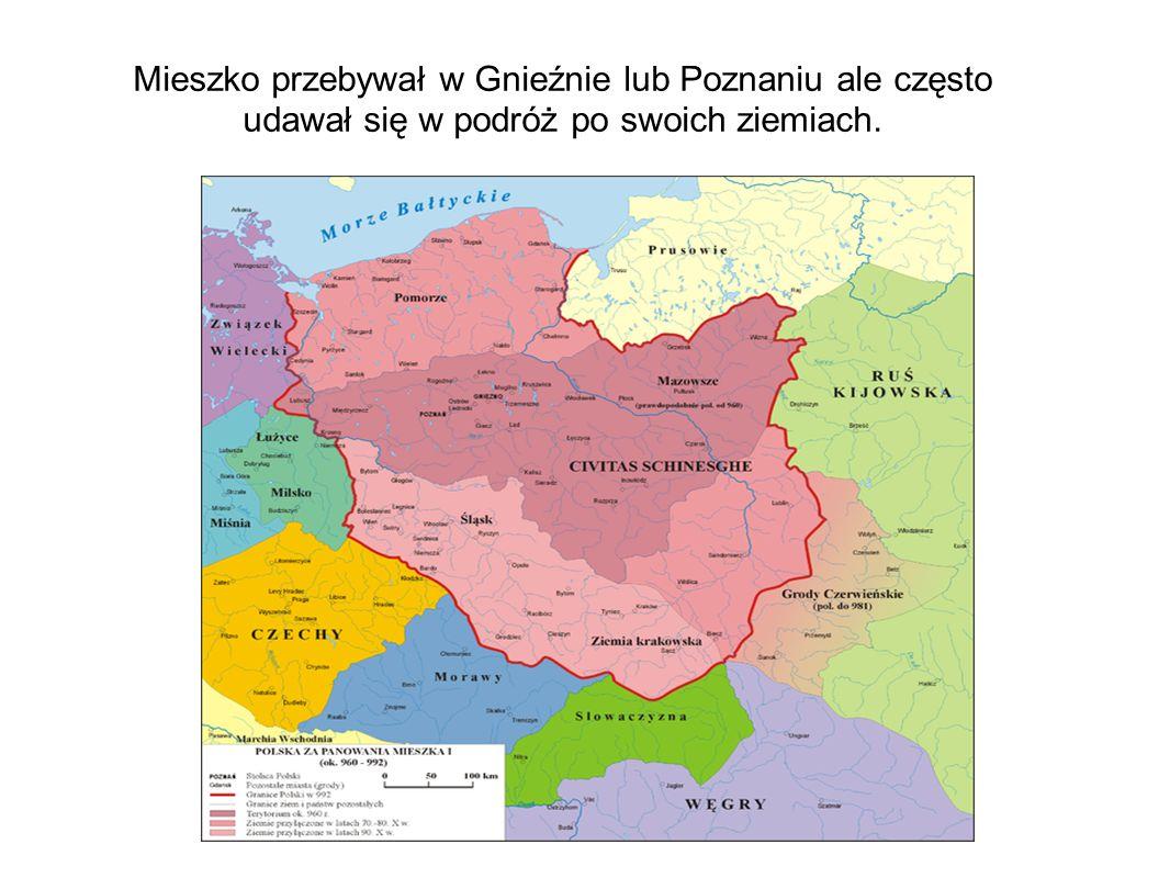 Mieszko przebywał w Gnieźnie lub Poznaniu ale często udawał się w podróż po swoich ziemiach.
