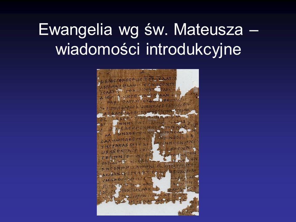 Ewangelia wg św. Mateusza – wiadomości introdukcyjne