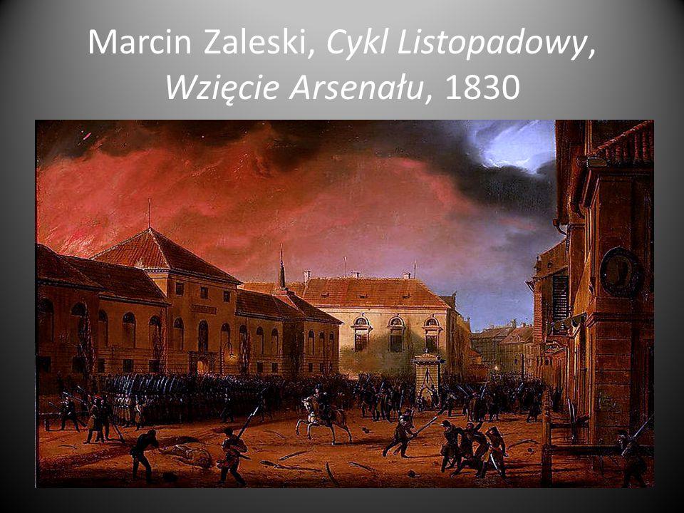 Marcin Zaleski, Cykl Listopadowy, Wzięcie Arsenału, 1830