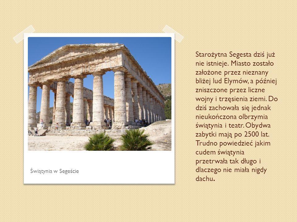 Starożytna Segesta dziś już nie istnieje. Miasto zostało założone przez nieznany bliżej lud Elymów, a później zniszczone przez liczne wojny i trzęsien