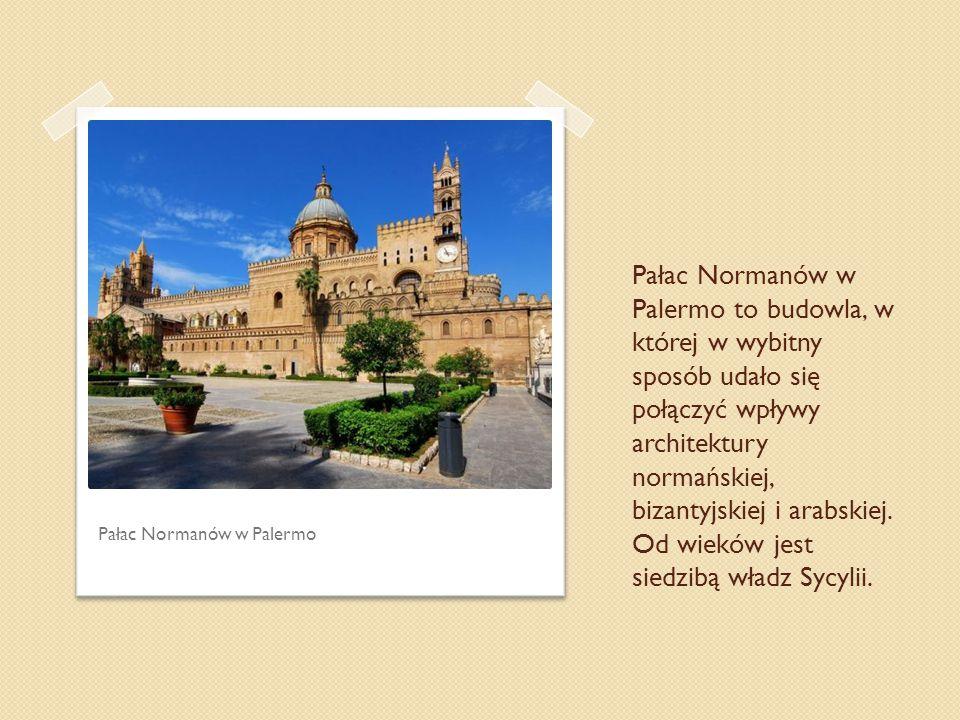 Pałac Normanów w Palermo to budowla, w której w wybitny sposób udało się połączyć wpływy architektury normańskiej, bizantyjskiej i arabskiej. Od wiekó