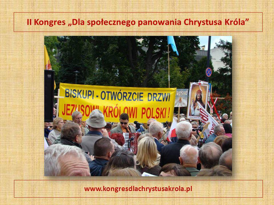 """II Kongres """"Dla społecznego panowania Chrystusa Króla"""" www.kongresdlachrystusakrola.pl"""