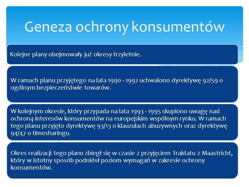 Kolejne plany obejmowały już okresy trzyletnie. W ramach planu przyjętego na lata 1990 - 1992 uchwalono dyrektywę 92/59 o ogólnym bezpieczeństwie towa