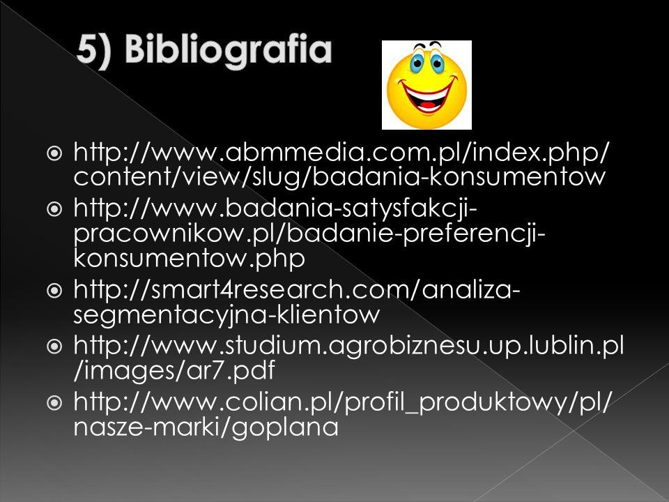  http://www.abmmedia.com.pl/index.php/ content/view/slug/badania-konsumentow  http://www.badania-satysfakcji- pracownikow.pl/badanie-preferencji- ko