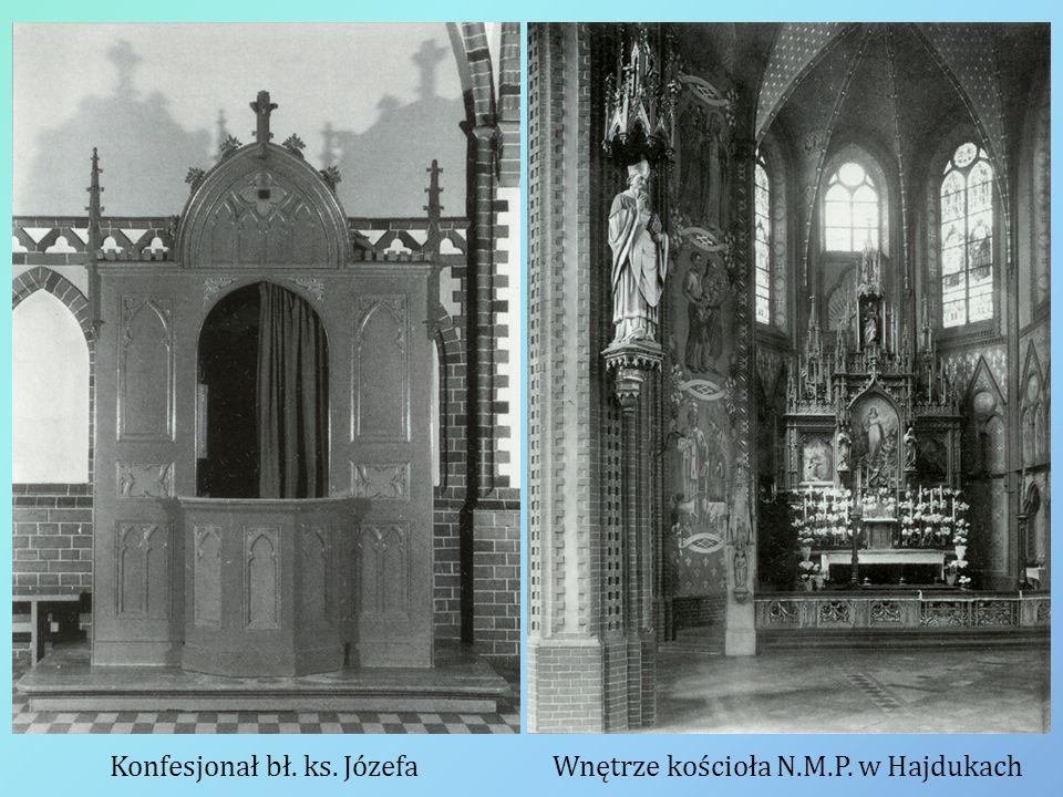 Konfesjonał bł. ks. JózefaWnętrze kościoła N.M.P. w Hajdukach
