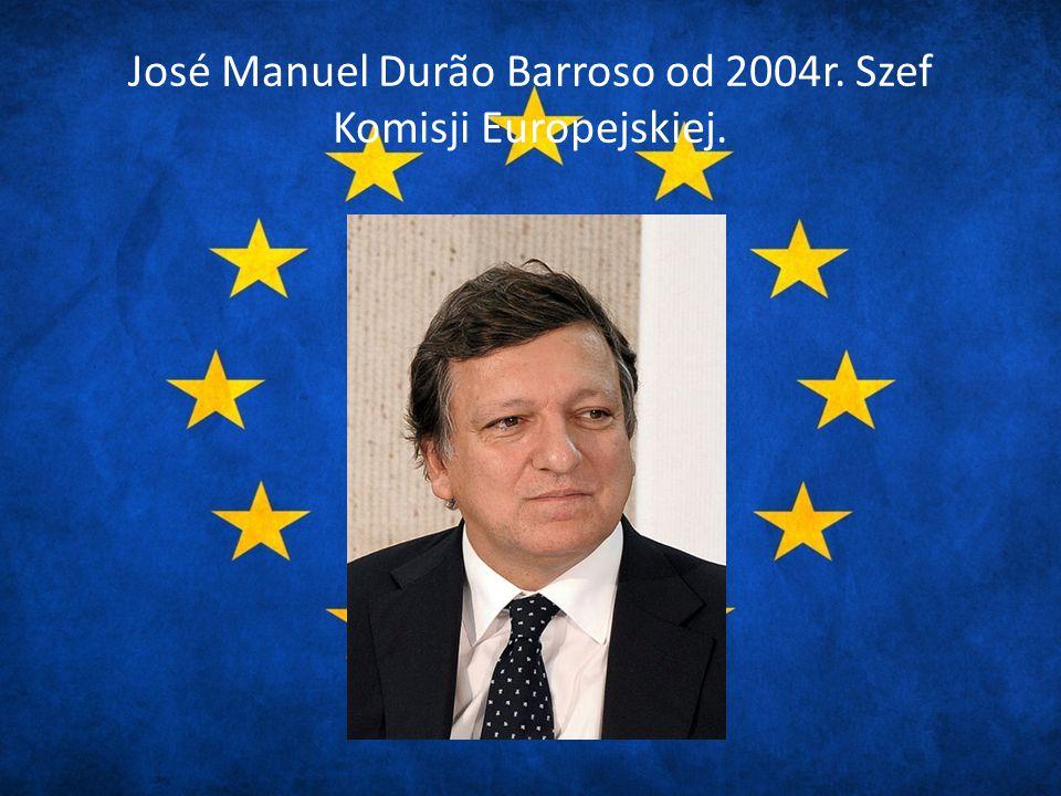 José Manuel Durão Barroso od 2004r. Szef Komisji Europejskiej.