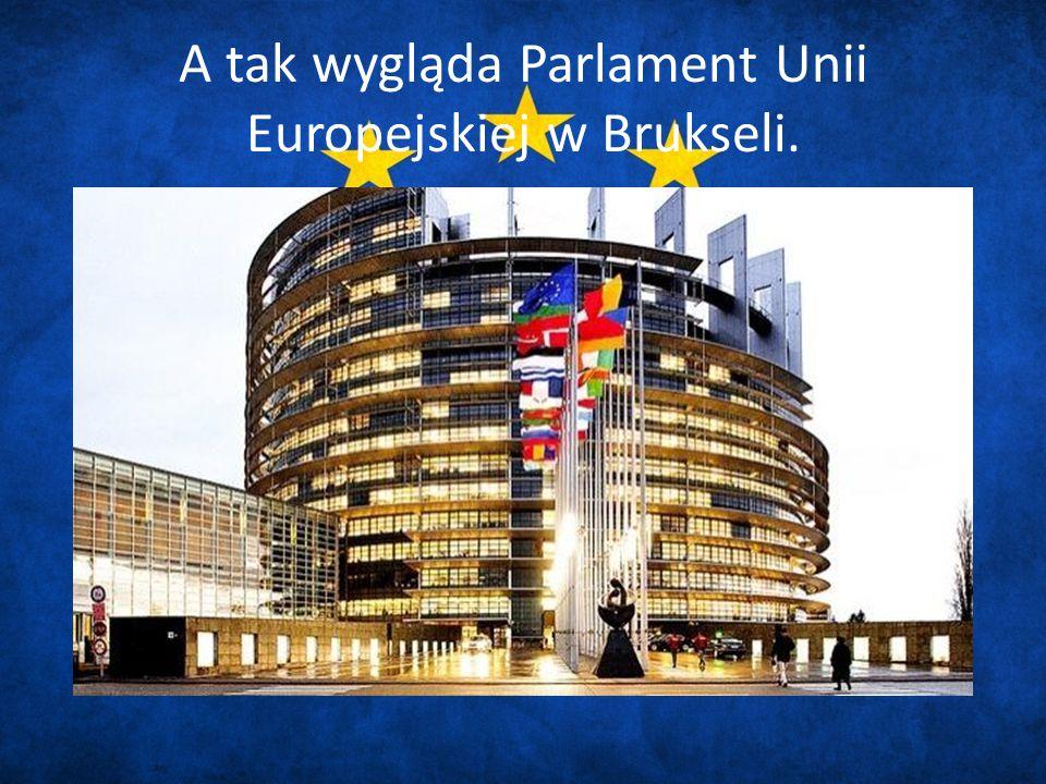 A tak wygląda Parlament Unii Europejskiej w Brukseli.