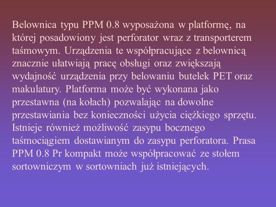 Belownica typu PPM 0.8 wyposażona w platformę, na której posadowiony jest perforator wraz z transporterem taśmowym.