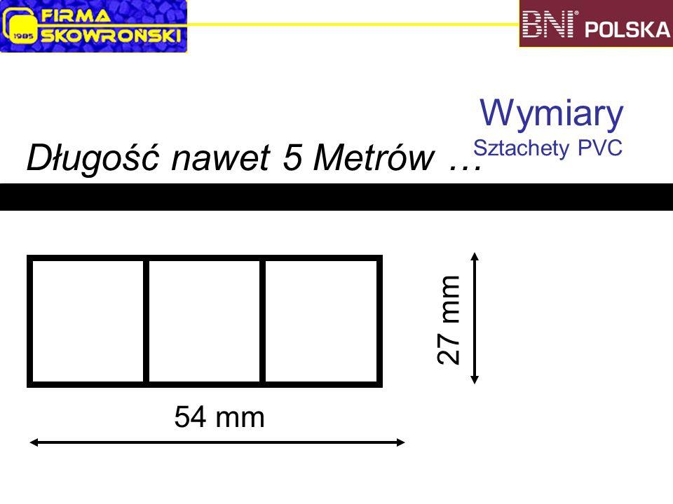 Wymiary Sztachety PVC 54 mm 27 mm Długość nawet 5 Metrów …